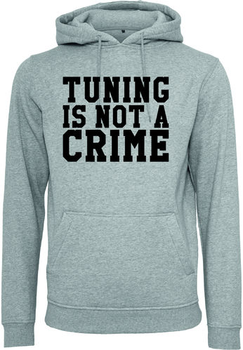 Tuning is not a Crime Hoodie Jungs