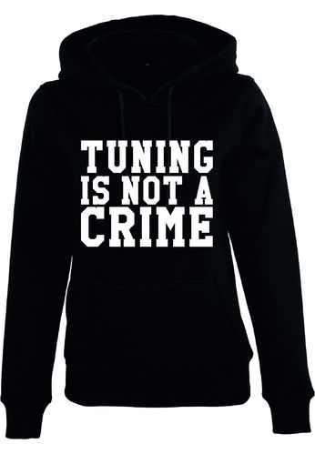 Tuning is not a Crime Hoodie Mädels